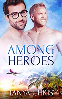 Among Heroes by [Chris, Tanya]