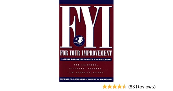 Amazon fyi for your improvement a guide for development and amazon fyi for your improvement a guide for development and coaching 4th edition 8601401484721 michael m lombardo robert w eichinger books fandeluxe Image collections