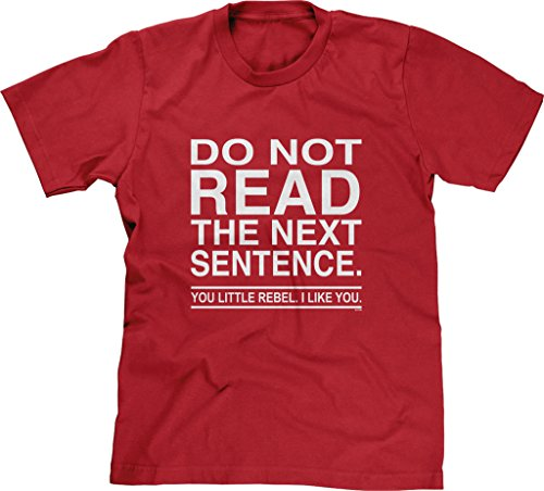 Blittzen Mens T-shirt Do Not Read The Next Sentence You Rebel, 2XL, Red