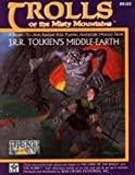 Trolls of the Misty Mountains (MERP/Middle Earth Role Playing)
