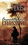 Cuauhtemoc's Crossing, Leon Valverde, 1847487459