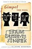 img - for Gimpel the Fool: And Other Stories (FSG Classics) book / textbook / text book