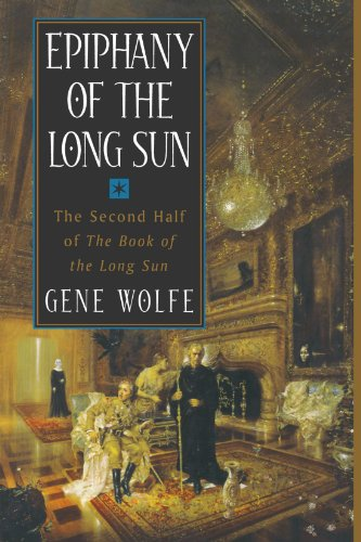 Book cover from Epiphany of the Long Sun:  Calde of the Long Sun and Exodus from the Long Sun (Book of the Long Sun, Books 3 and 4) by Gene Wolfe