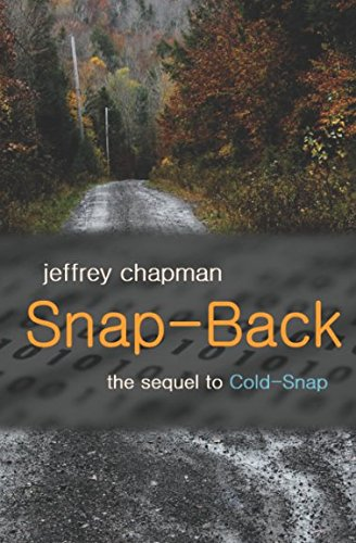 Snap-Back: the sequel to Cold-Snap (Amazon Snapbacks)