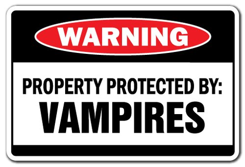 [SignJoker] PROPERTY PROTECTED BY VAMPIRES Warning Sign suck blood fangs scary halloween Wall Plaque -