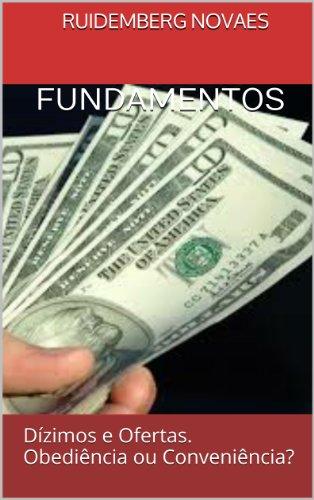 eBook FUNDAMENTOS: Dízimos e Ofertas. Obediência ou Conveniência?