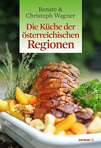 Die Küche der österreichischen Regionen (HAYMON TASCHENBUCH)