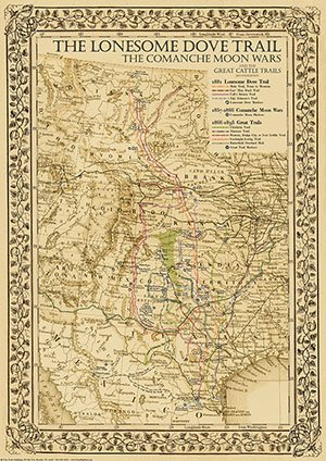 The Great Lonesome Dove & Comanche Moon Trails Map 2nd Ed. 24w x 36h