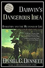 Darwin's Dangerous Idea : Evolution and the Meanings of Life