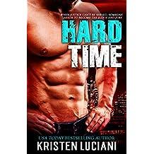 Hard Time: Alpha Bad Boy Vigilante Romantic Suspense