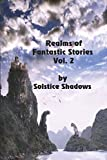 img - for Realms of Fantastic Stories Vol. 2 book / textbook / text book