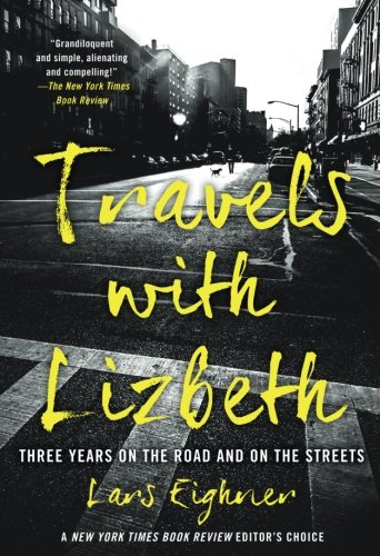 Travels with Lizbeth: Three Years on the Road and on the Streets pdf epub
