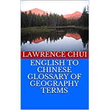 ENGLISH TO CHINESE GLOSSARY OF GEOGRAPHY TERMS