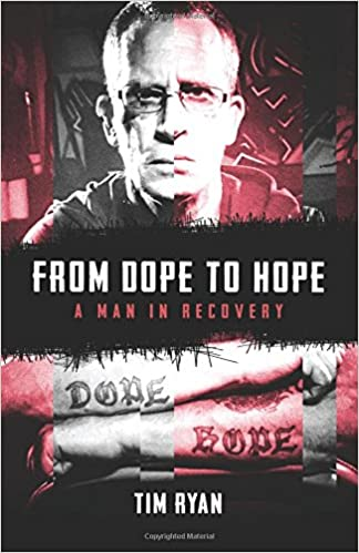From Dope To Hope A Man In Recovery Tim Ryan 60 Stunning Download Real Dope Love Emotional Sayings Pictures