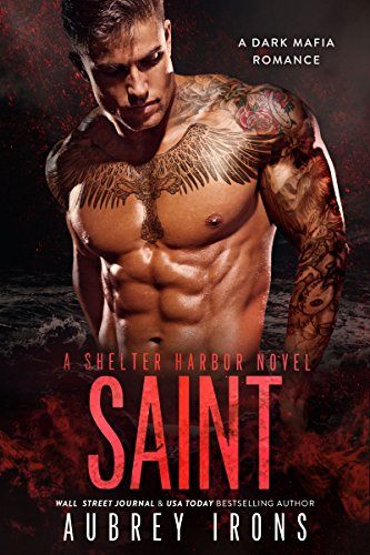 Saint: A Dark Mafia Romance (Shelter Harbor Book 3)