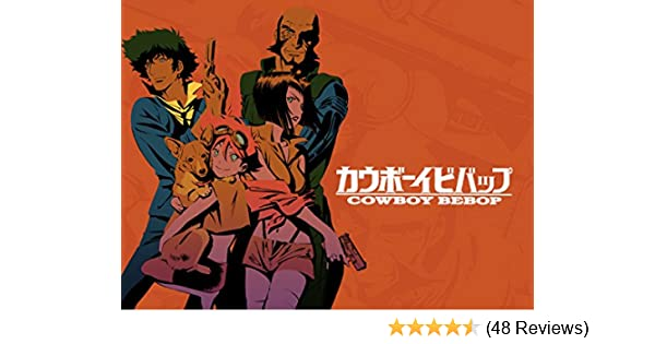 Amazon com: Watch Cowboy Bebop (Original Japanese Version) | Prime Video