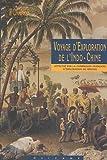 Voyage d'exploration en Indo-Chine par une commission française