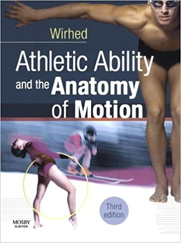 Athletic Ability And The Anatomy Of Motion 3e 9780723433866