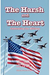 The Harsh and the Heart - Celebrating the Military Paperback