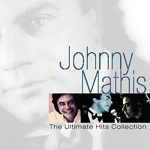 Johnny Mathis: The Ultimate Hi...