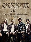 Bloodlights - Live atGarage Saarbrücken in Germany