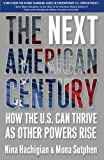 The Next American Century, Nina Hachigian and Mona Sutphen, 074329100X