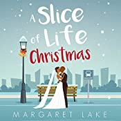 A Slice of Life Christmas | Margaret Lake