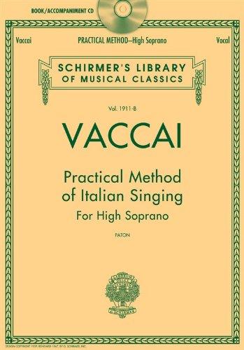 Vaccai: Practical Method of Italian Singing: High Soprano, Book/CD (Schirmer's Library of Musical Classics)