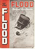 THE FLOOD, the Great 1937 Disaster, a photo account, 1937