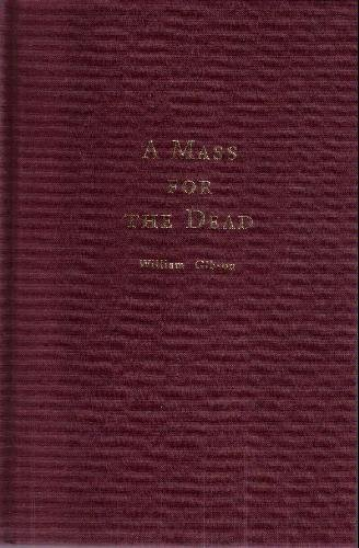 A Mass For The Dead by William Gibson