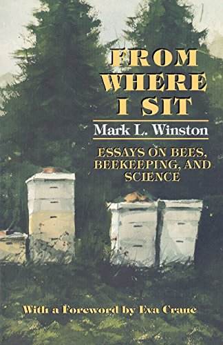 From Where I Sit: Essays on Bees, Beekeeping, and Science (Pitt Latin American)