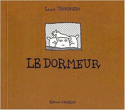 Bon téléchargement du livre Le dormeur PDF PDB CHM by Lewis Trondheim