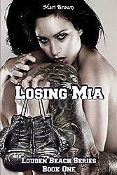 Losing Mia (Louden Beach Book 1)