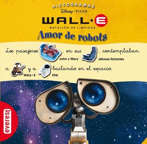 Wall-E. Batallón de Limpieza. Amor de robots Pictogramas Disney: Amazon.es: Walt Disney Company, Walt Disney Company: Libros