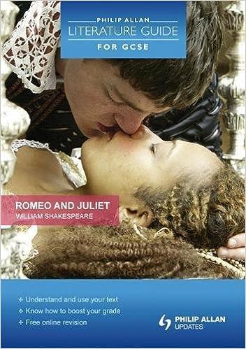 Philip Allan Literature Guide For Gcse Romeo And Juliet Amazon