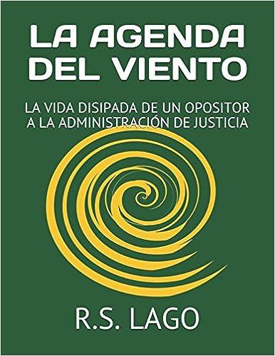 Amazon.com: LA AGENDA DEL VIENTO: LA VIDA DISIPADA DE UN ...