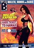 The Films of Andy Sidaris: Bullets, Bombs and Babes  (Malibu Express/Hard Ticket to Hawaii/Fit to Kill)