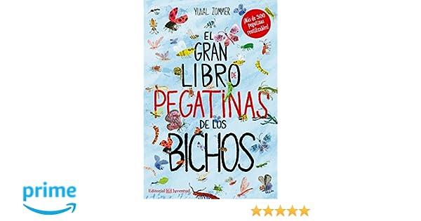 El gran libro de pegatinas de los bichos Conocer y ...