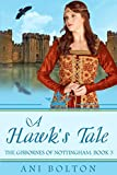 A Hawk's Tale (The Gisbornes of Nottingham Book 3)