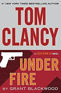 Under Fire Jack Ryan Jr Novel
