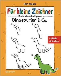 Fur Kleine Zeichner Dinosaurier Co Zeichnen Lernen Leicht