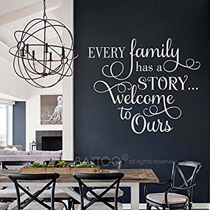 Amazon Com Battoo Every Family Has A Story Welcome To Ours Family