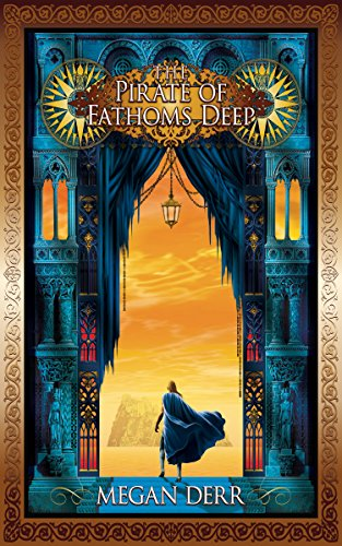 The Pirate of Fathoms Deep (Tales of the High Court Book 2)