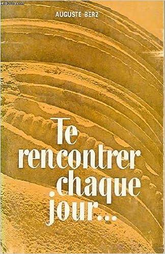 Te rencontrer chaque jour - Tome 2, de Auguste Berz - Livre - Decitre