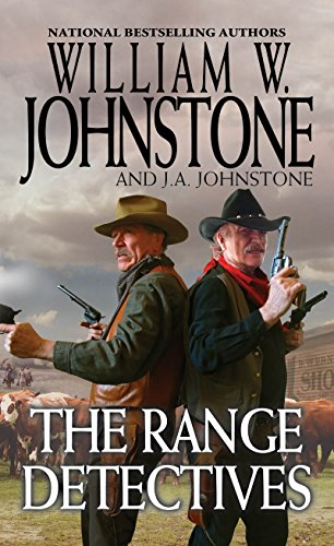 The Range Detectives by [Johnstone, William W., Johnstone, J.A.]