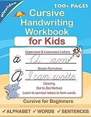 Cursive Handwriting Workbook For Kids: Cursive for beginners workbook. Cursive letter tracing book. Cursive wr