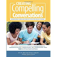 Creating Compelling Conversations: Reproducible 'Search and Share' Activities for English Teachers
