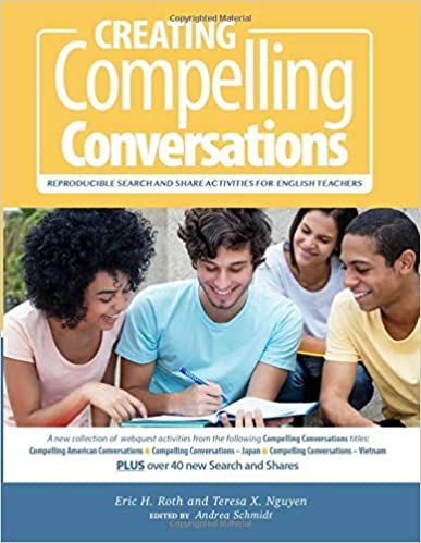 Book cover image for Creating Compelling Conversations: Reproducible 'Search and Share' Activities for English Teachers