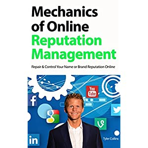 Mechanics of Online Reputation Management
