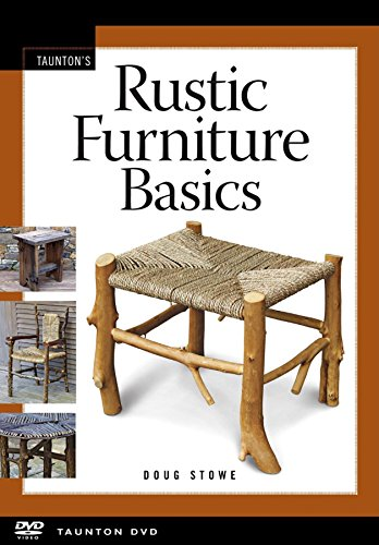 Rustic Furniture Basics Doug Stowe